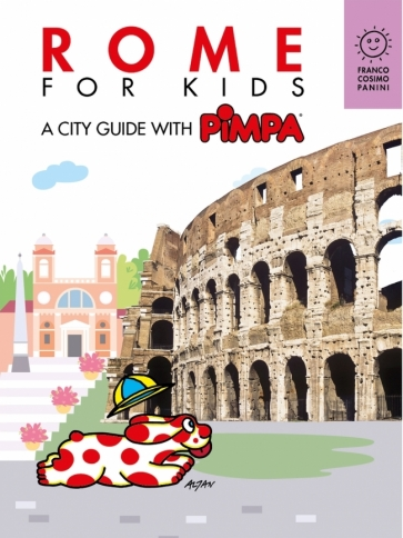 Rome for kids. A city guide with Pimpa Ebook
