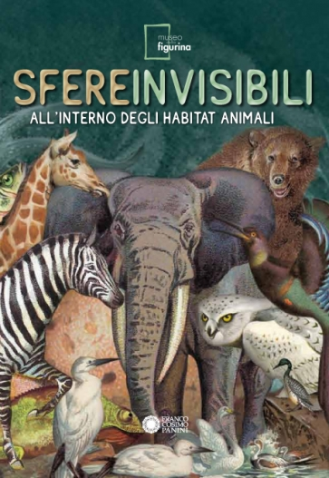 Sfere Invisibili. All'interno degli habitat animali