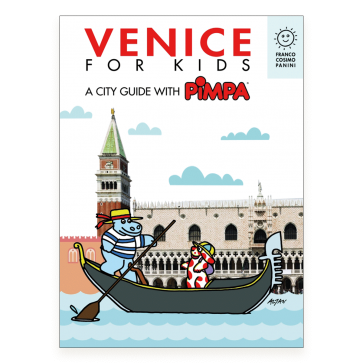 Venice for kids. A city guide with Pimpa
