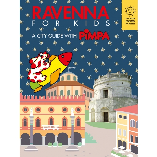 Rvenna for kids. A city guide with Pimpa
