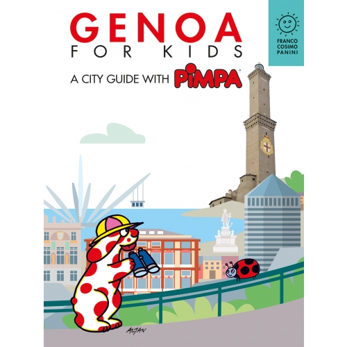 Genoa for kids. A city guide with Pimpa