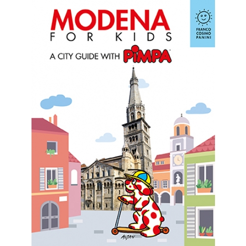 Modena for kids. A city guide with Pimpa