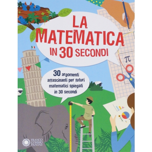 La matematica in 30 secondi