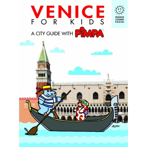 Venice for kids. A city guide with Pimpa Ebook
