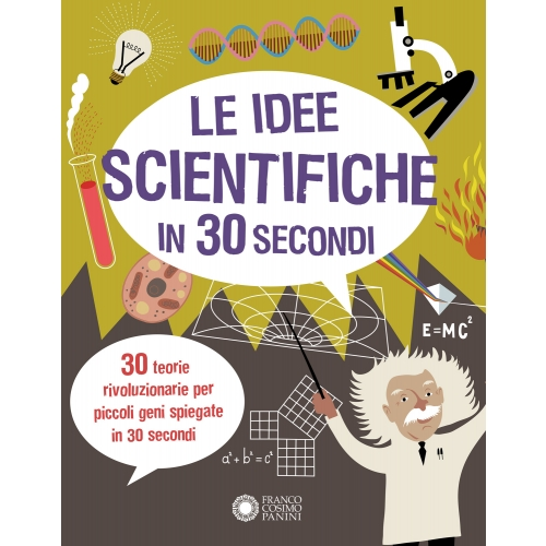 Le idee scientifiche in 30 secondi