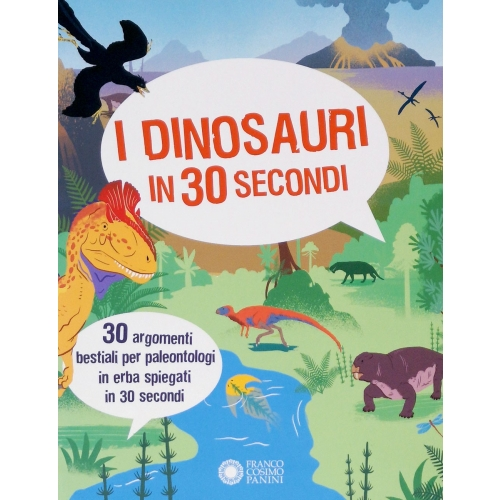 I dinosauri in 30 secondi