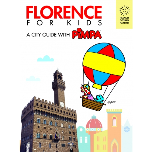 Florence for kids. A city guide with Pimpa